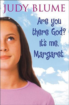 Are You There, God? It's Me, Margaret.