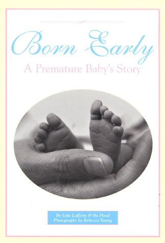 Born Early by Nancy Bo Flood