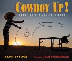 Cowboy Up! by Nancy Bo Flood