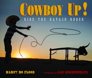 Cowboy Up! by the Nancy Bo Flood