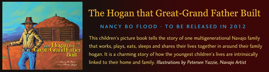 The Hogan that Great-Grand Father Built by Nancy Bo Flood