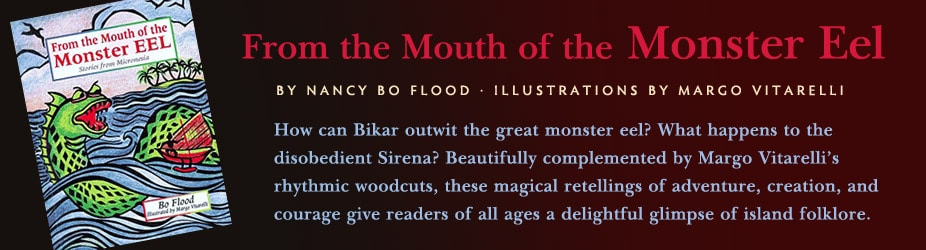 From the Mouth of the Monster Eel by Nancy Bo Flood