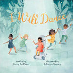 I Will Dance by Nancy Bo Flood