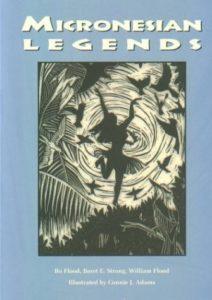 micronesian legends by Nancy Bo Flood
