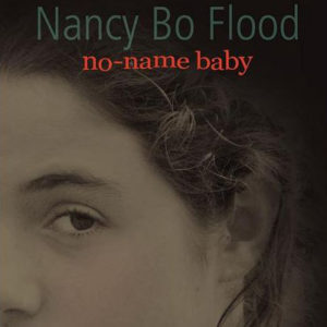 no-name baby by Nancy Bo Flood